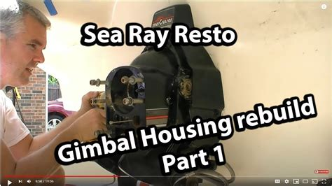 Rebuilding the Gimbal Housing and the bellows replacement