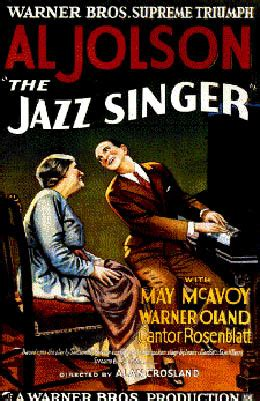 The Jazz Singer, first successful feature film with sound